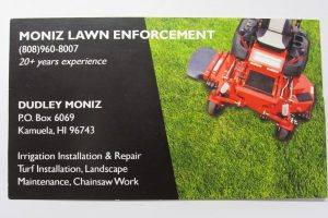 Business Card For Dudley Moniz of Moniz Lawn Enforcement